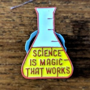 Accessories - Science Is Magic That Works Enamel Pin Badge